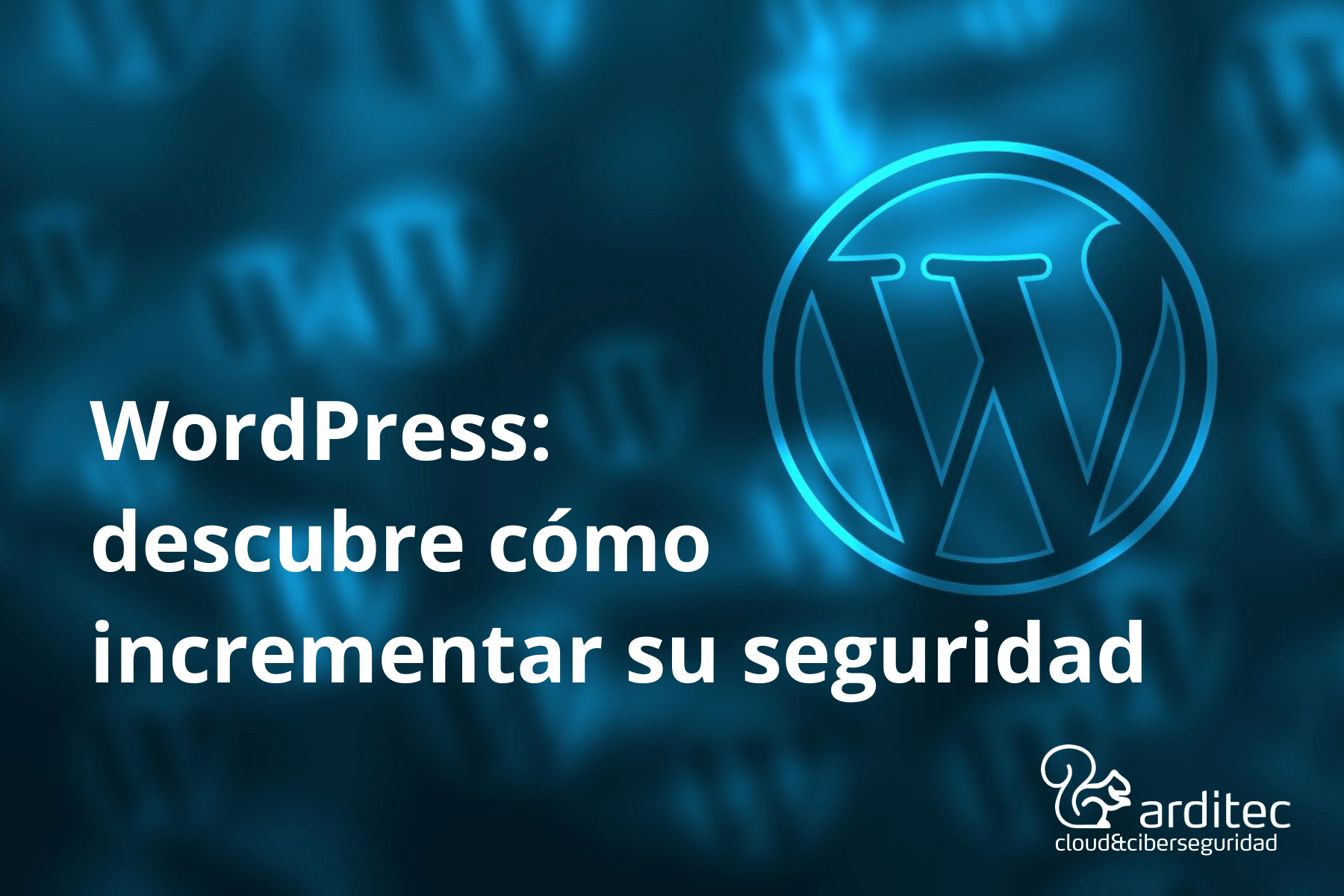 WordPress-incrementa Su Seguridad